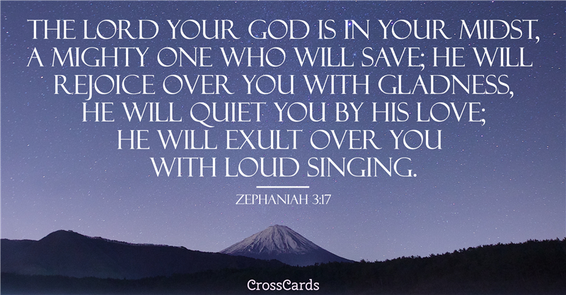 The Lord Your God is in Your Midst - Zephaniah 3:17 ecard, online card