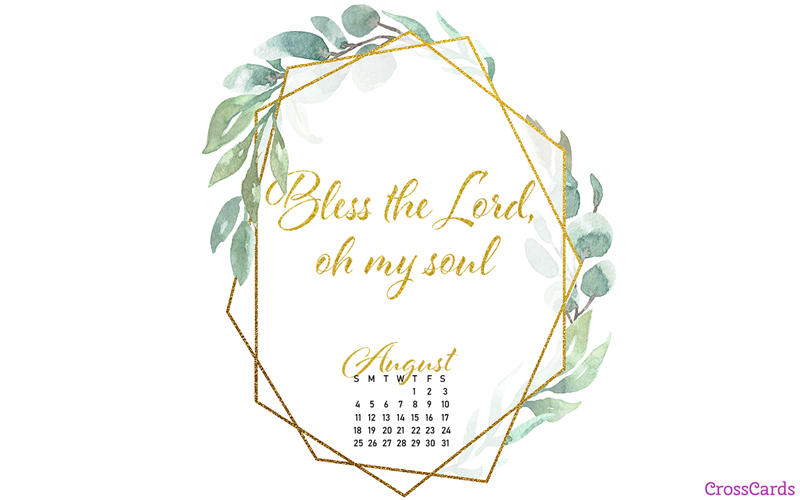 August 2019 - Bless the Lord mobile phone wallpaper