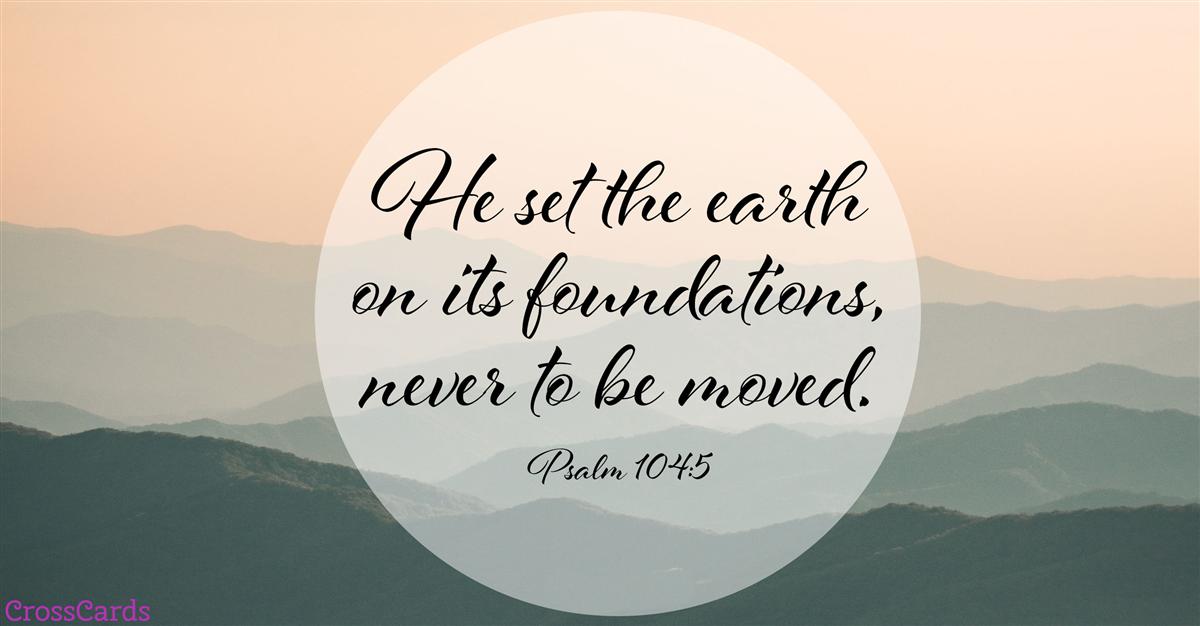 Psalm 104:5 ecard, online card