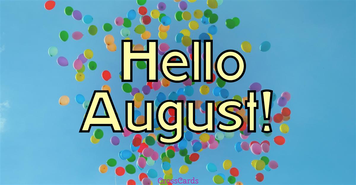 August is here!  ecard, online card
