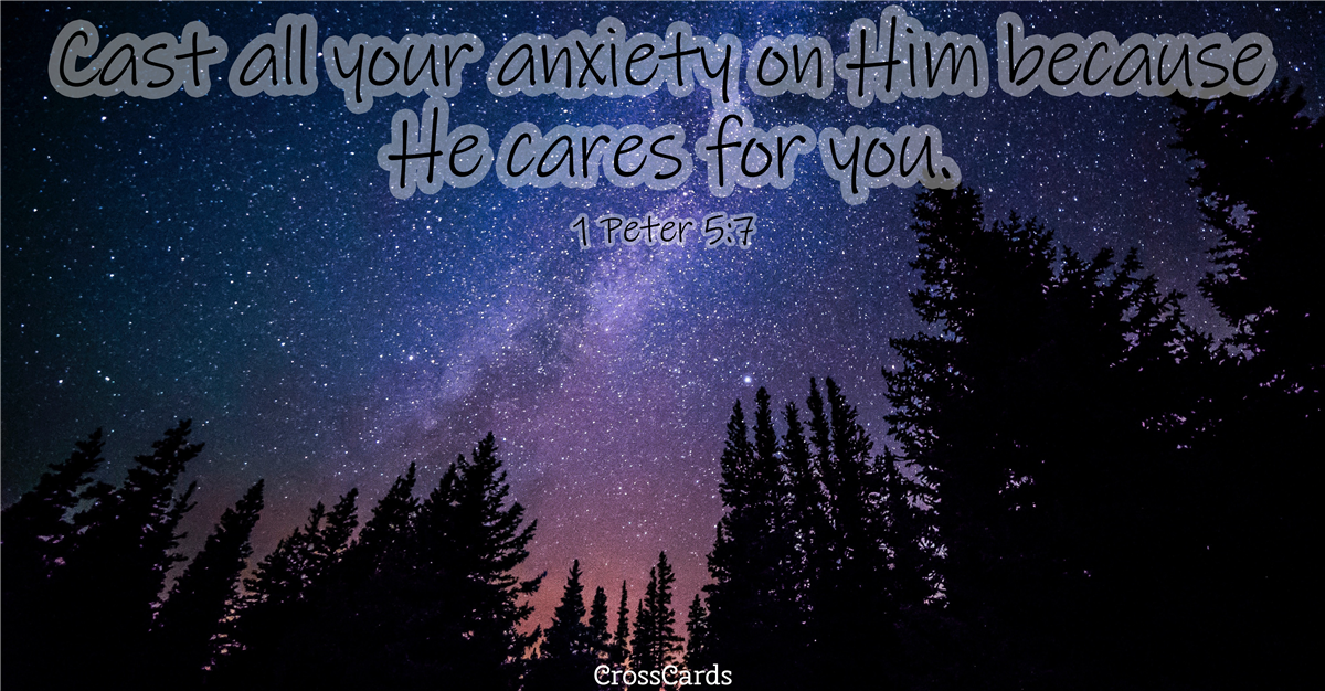 Cast All Your Anxiety on Him - 1 Peter 5:7 ecard, online card