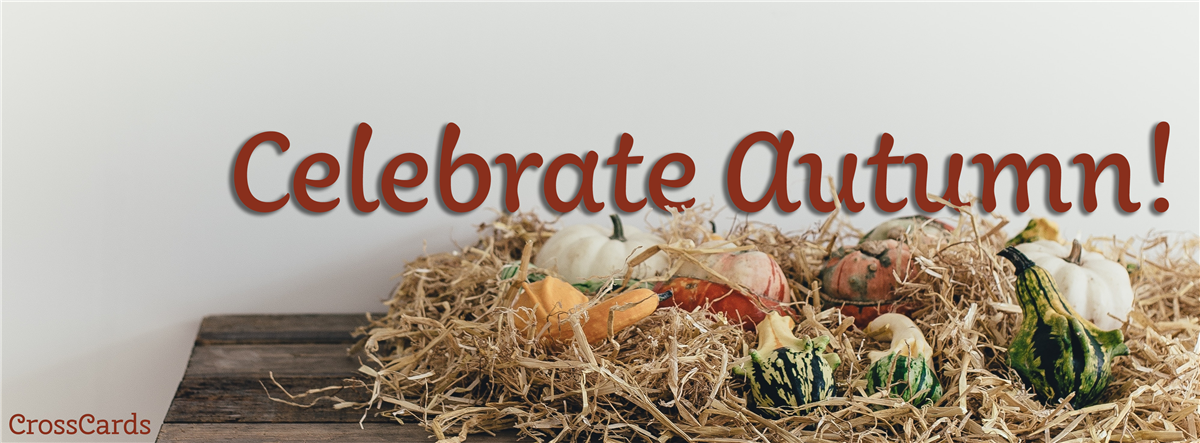 Celebrate Autumn!
