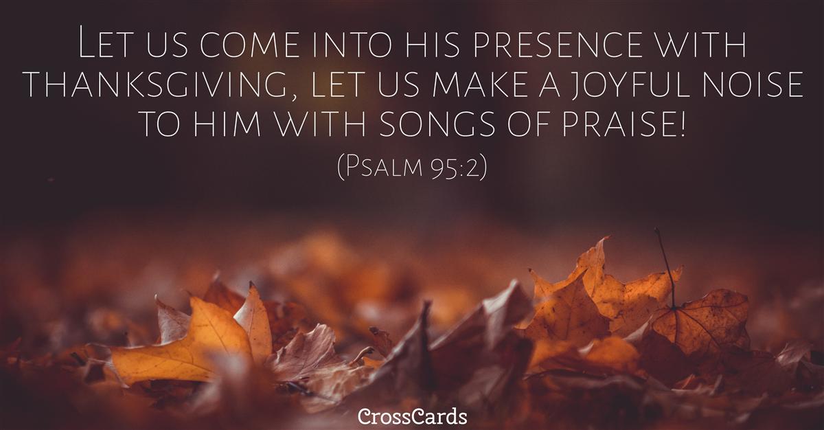 Psalm 95:2 ecard, online card