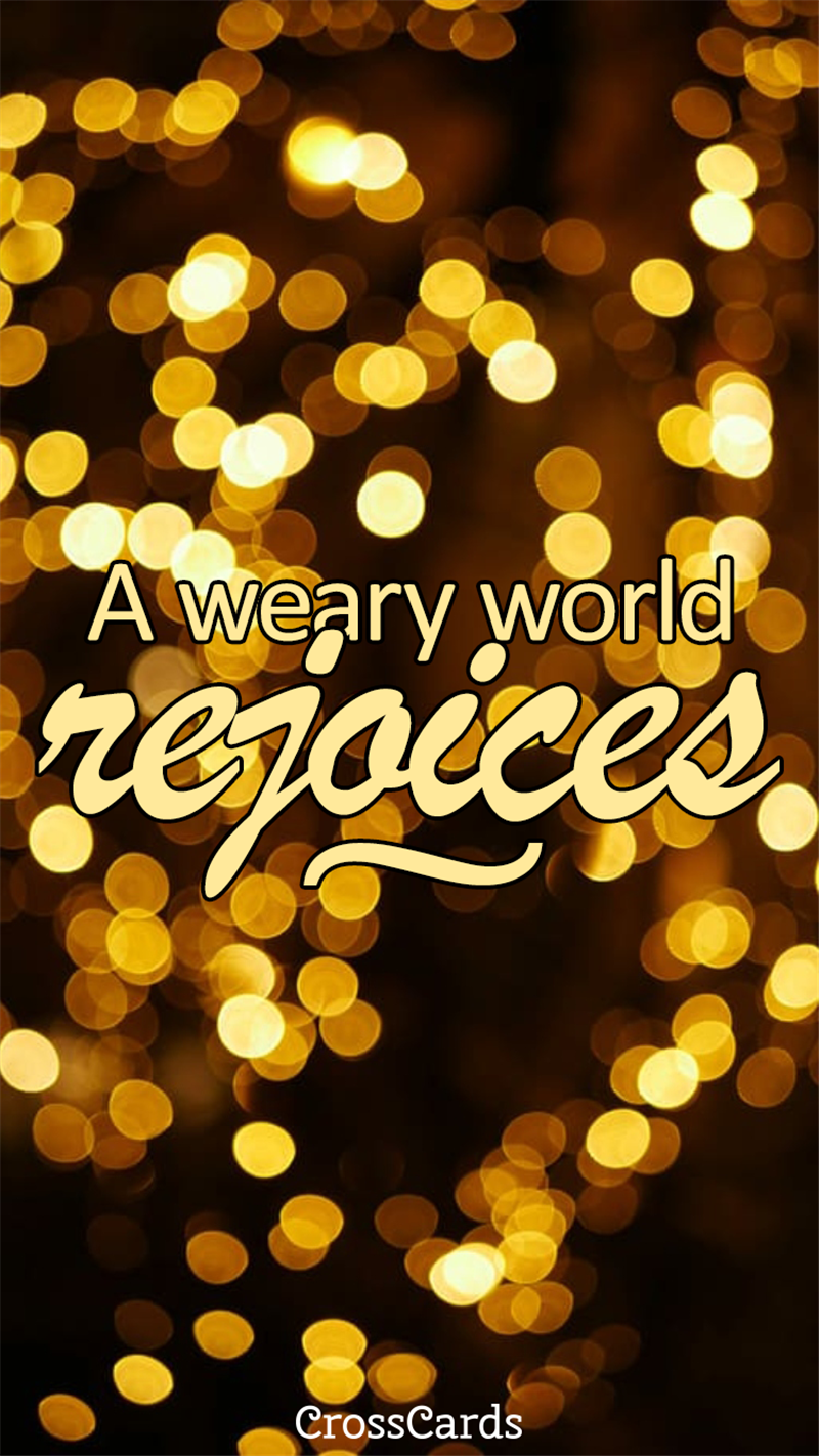 A Weary World Rejoices mobile phone wallpaper