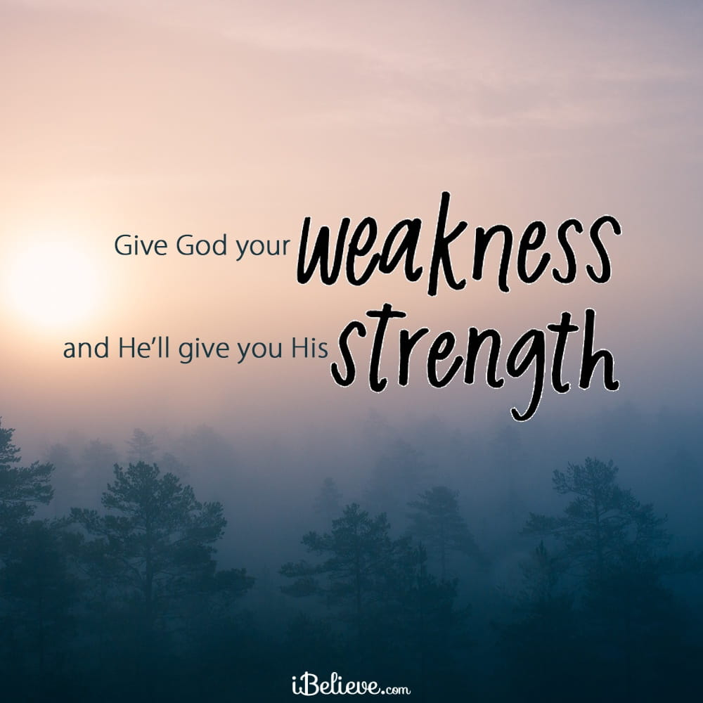 weakness-strength-your-daily-prayer