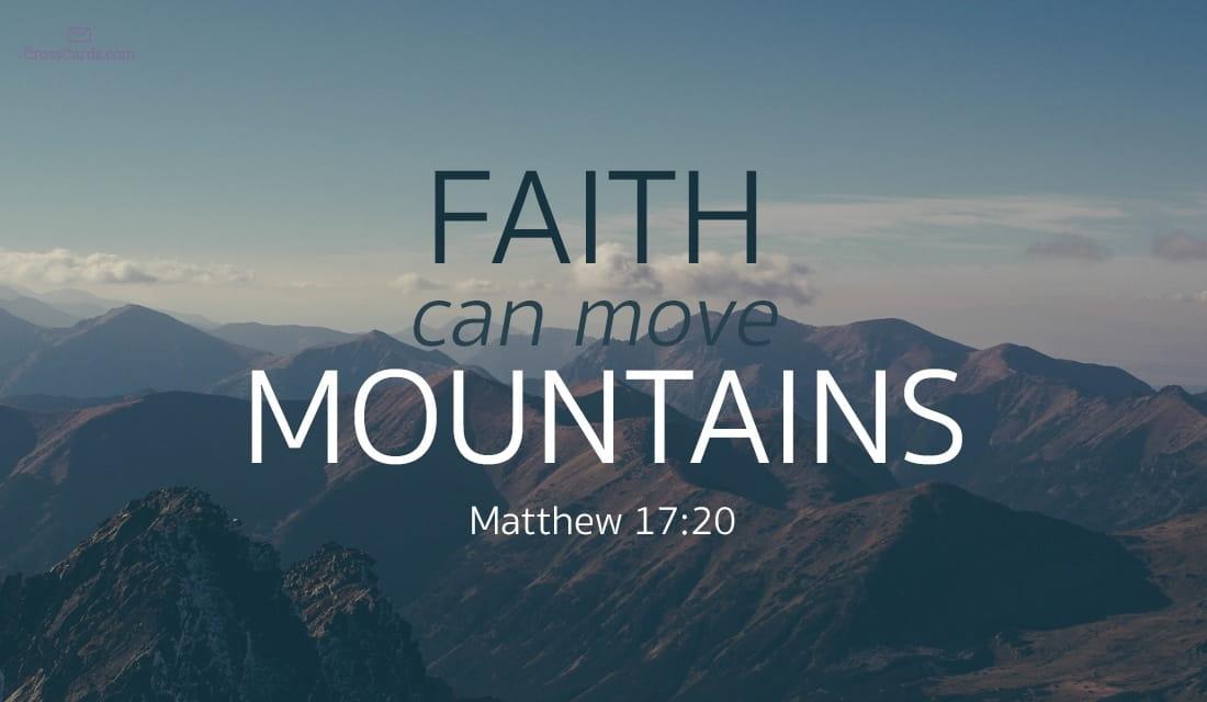 Faith Can Move Mountains - Matthew 17:20 ecard, online card