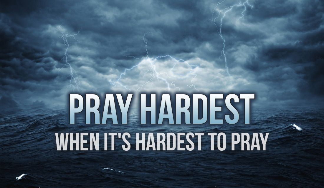 Pray Hardest When It's Hardest to Pray ecard, online card