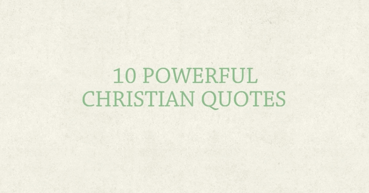 powerful quotes for christians each day video