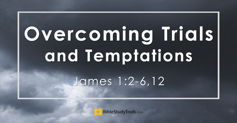 To view the original visit:  https://www.biblestudytools.com/video/overcoming-trials-an-temptations-james-1-2-6- 12.html