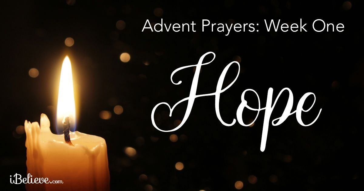 Advent Prayers Week One: The Hope of Advent