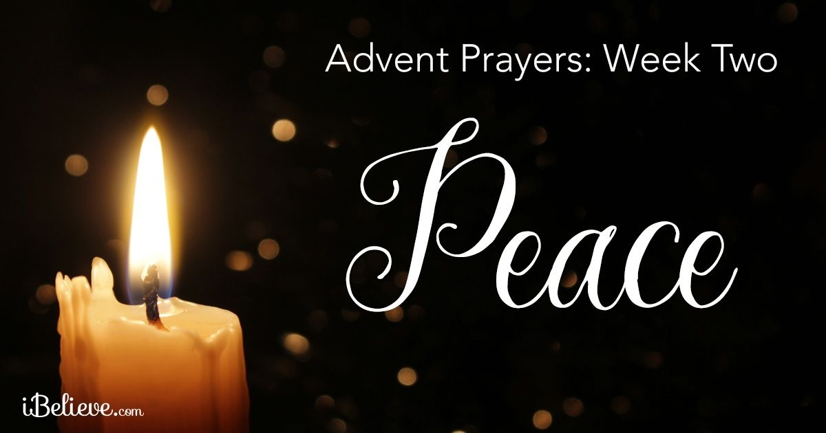 Advent Prayers Week Two: The Peace of Advent