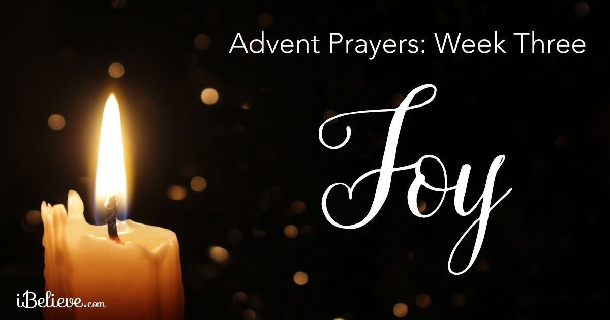 Advent Prayers Week Three: The Joy of Advent