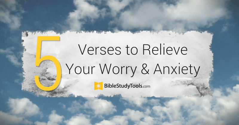 5 Verses to Relieve Your Worry and Anxiety