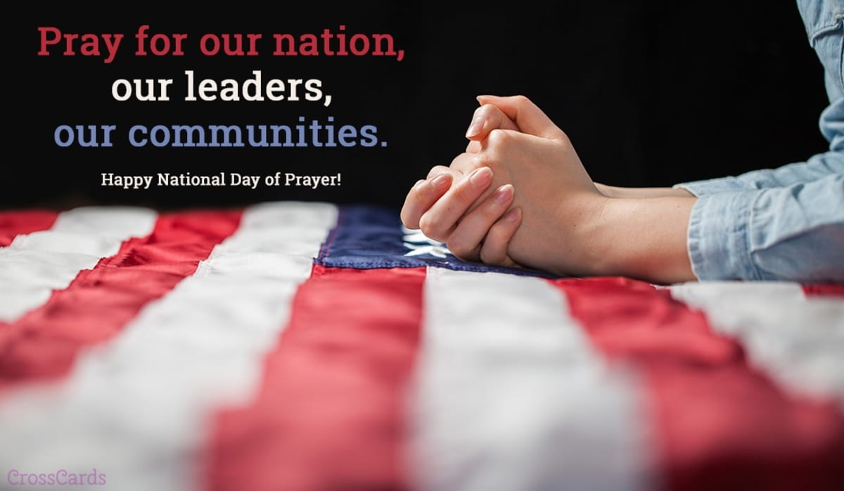 A Prayer for Our Nation on this National Day of Prayer - Your Daily Prayer - May 2