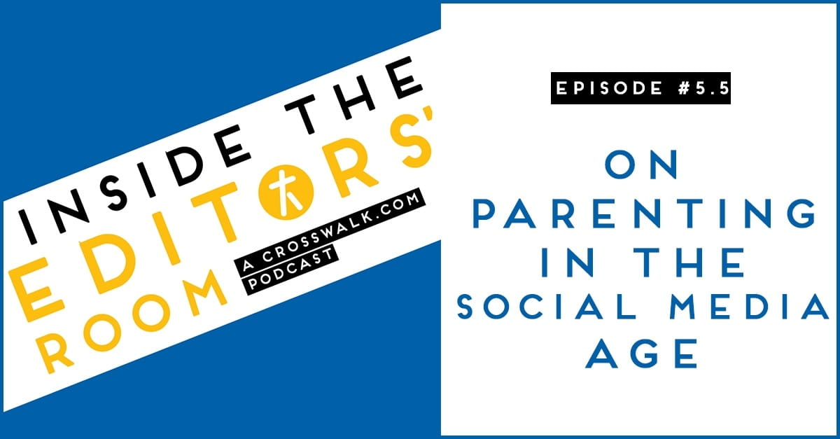 Episode #5.5: On Parenting in the Social Media Age