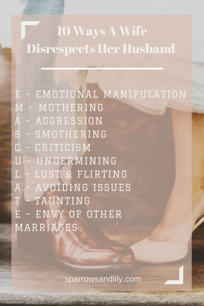 10 Ways a Wife Disrespects Her Husband (without Even