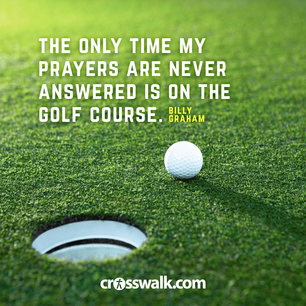 12 inspiring quotes about prayer from billy graham the only time my prayers are never answered is on the golf course altavistaventures