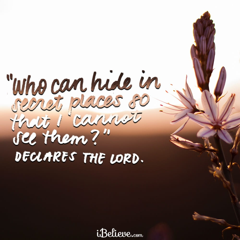 A Prayer for Those Who Hide - Your Daily Prayer - September