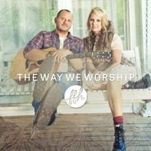 Refreshing Sounds in <i>The Way We Worship</i>