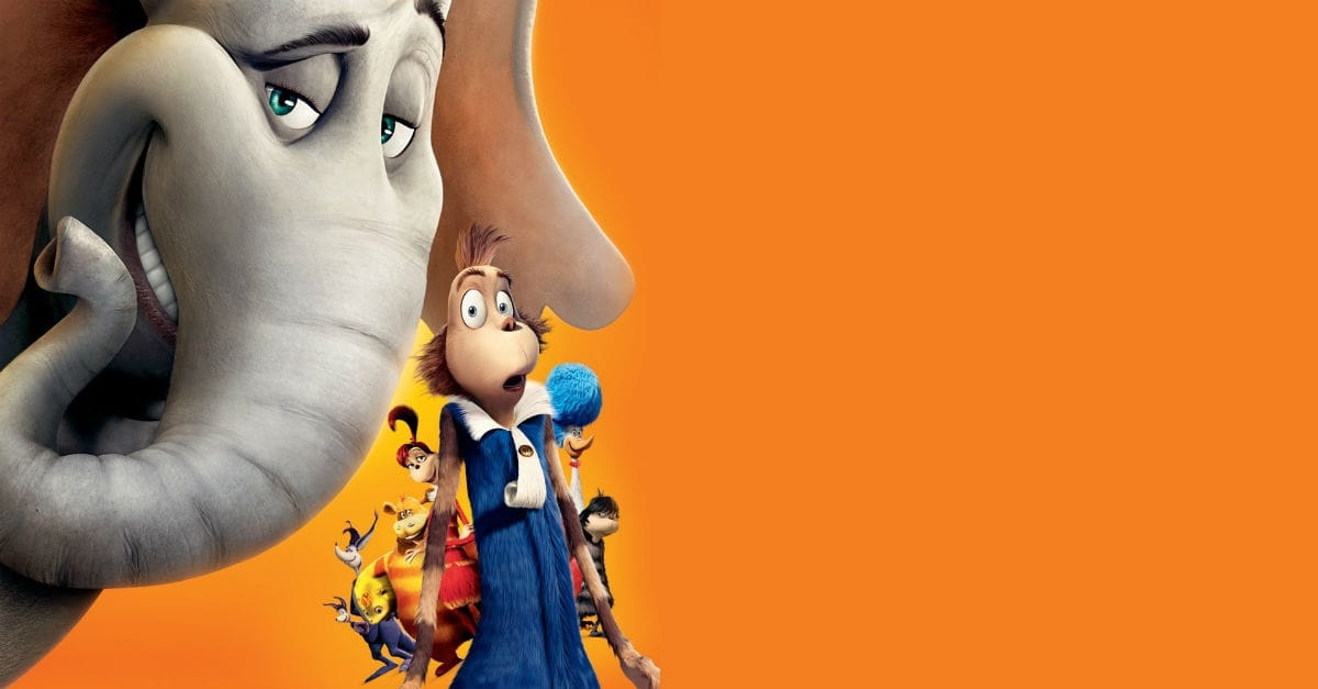4. <em>Horton Hears a Who</em>