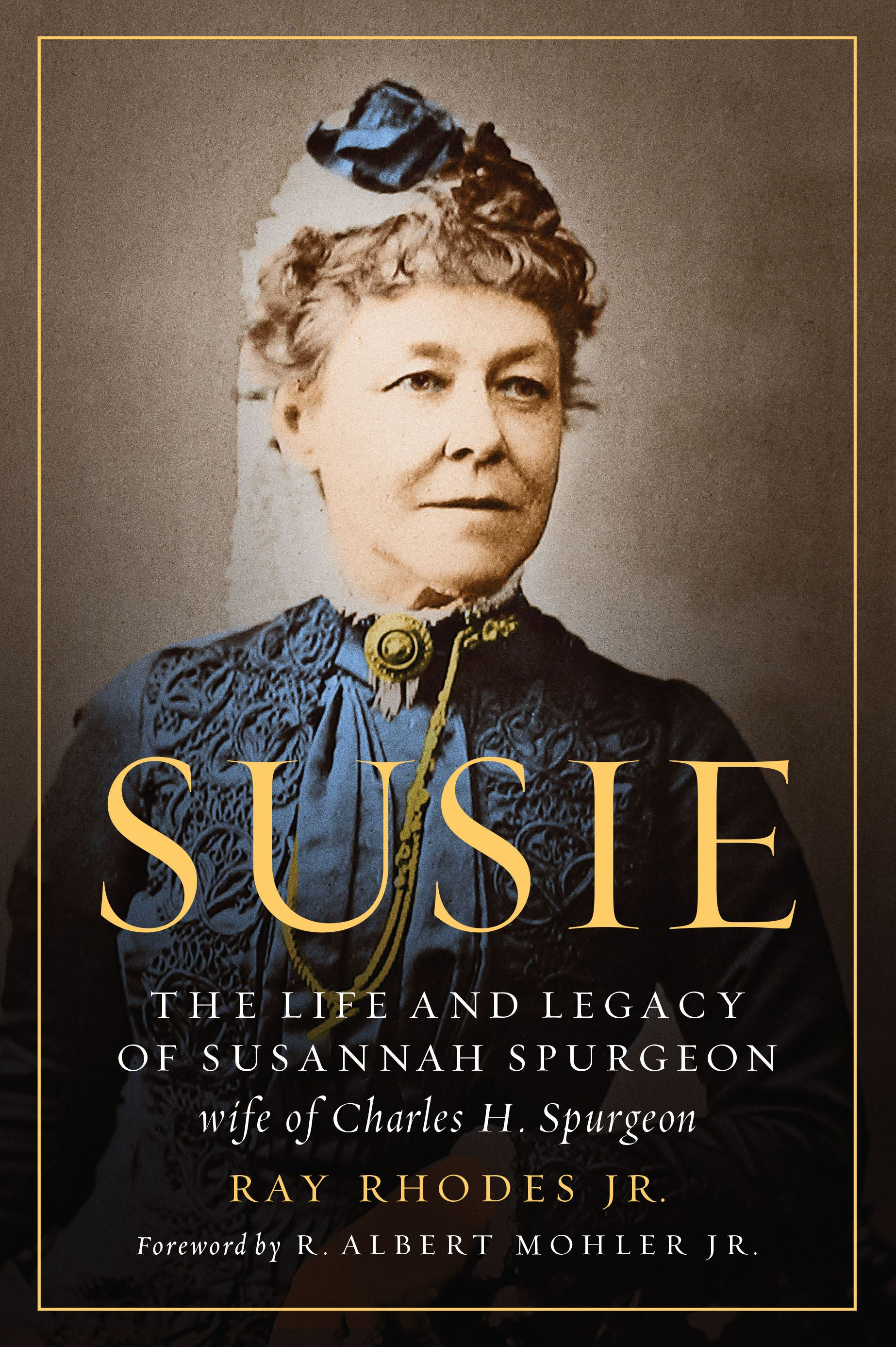 Susie the life and legacy of Susannah Spurgeon book cover