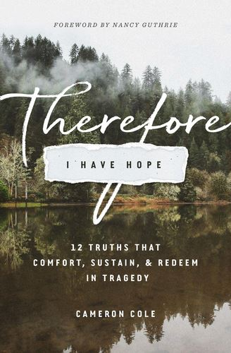 therefore I have hope book cover by Cameron Cole