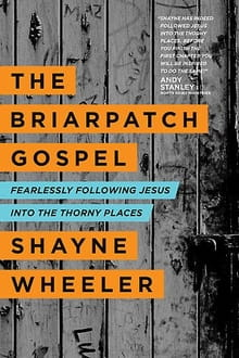 <i>The Briarpatch Gospel</i>: Welcome To The Briarpatch