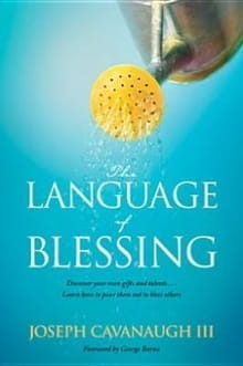 <i>The Language of Blessing</i> You Are Blessed