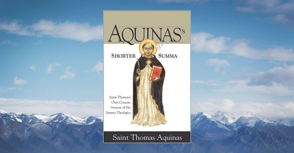 4. <em>Shorter Summa</em> by St. Thomas Aquinas