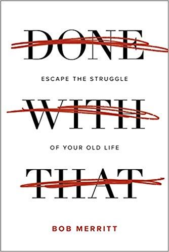 Done with That book by Bob Merritt