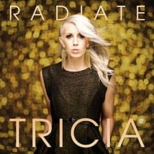 Tricia's Second Solo Outing <i>Radiate</i>s Hope