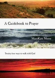 Speaking to God through <i>A Guidebook to Prayer</i>