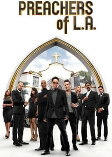 Christians Will Cringe at <i>The Preachers of L.A.</i>