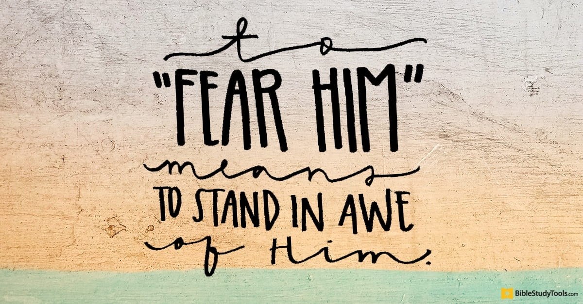 Bible Verses About Fear: 22 Scriptures To Study