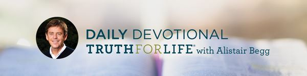 Truth for Life Devotional with Alistair Begg 25 July 2020 - Wayward Sheep