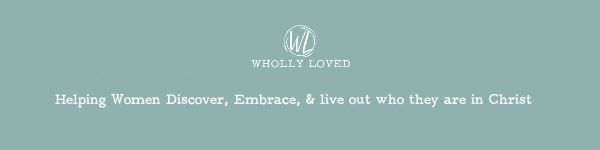 WhollyLoved.com