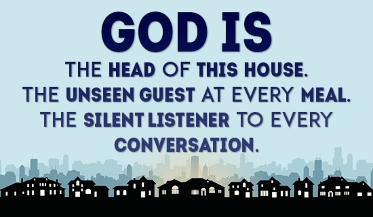 God is the Head of This House