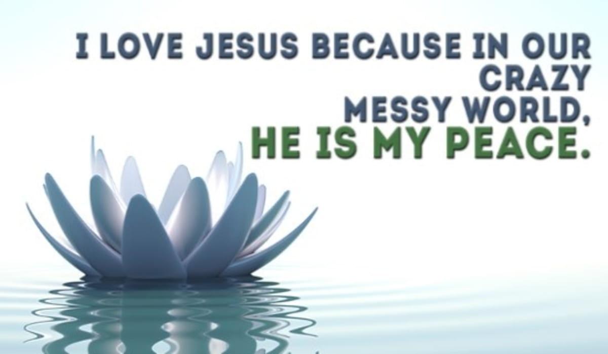 Jesus is My Peace