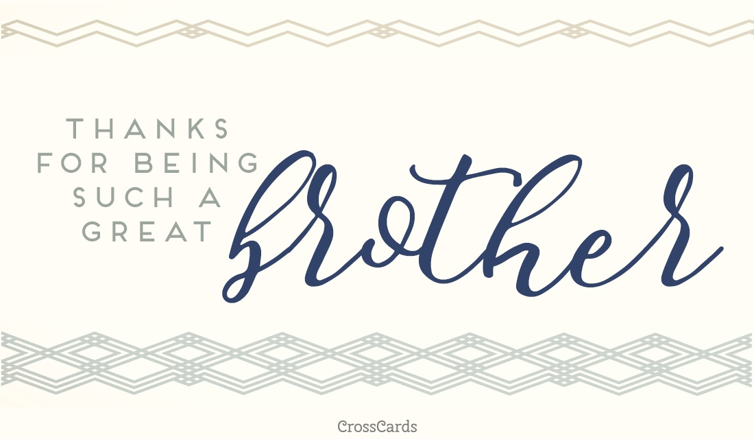 To a Great Brother ecard, online card