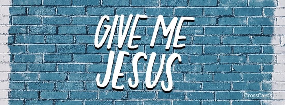 Give Me Jesus mobile phone wallpaper