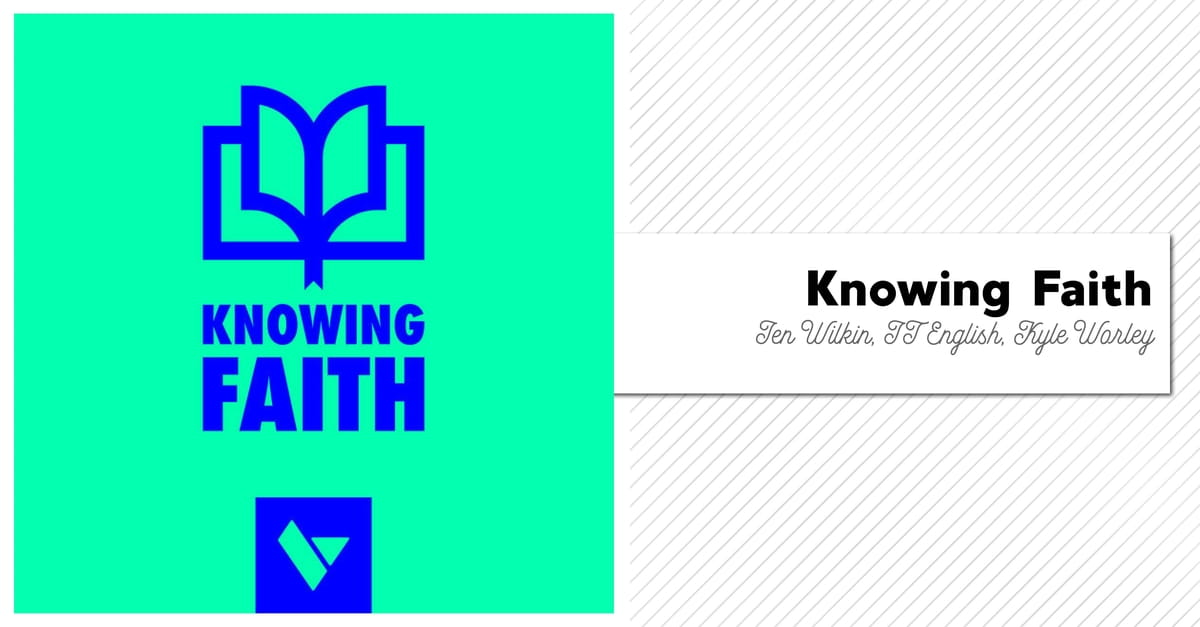 16. Knowing Faith