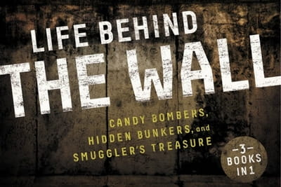 The Cold War Heats up in <i>Life Behind the Wall</i>