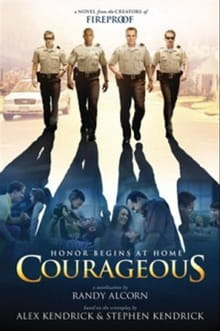 Been There, Seen That in <i>Courageous</i>