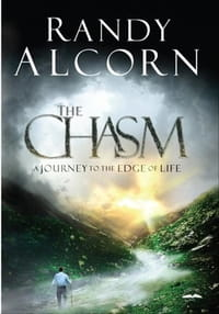 Randy Alcorn's <i>The Chasm</i> is Deep Reading