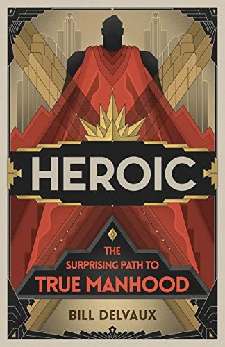 image of book cover Heroic by Bill Delvaux
