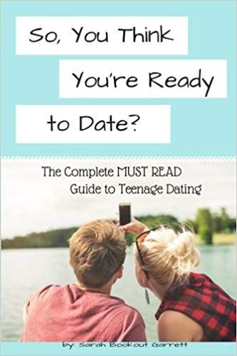 cover of Sarah Garrett's Book So You Think You're Ready to Date?
