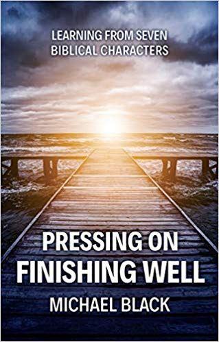 portada del libro de Michael Black Pressing On, Finishing Well