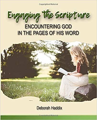 cover of the book Engaging the Scripture by Deborah Haddix