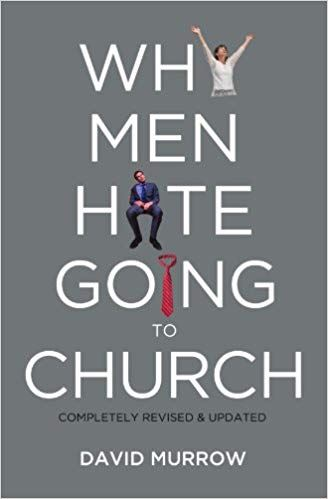 cover of the book Why Men Hate Going to Church by David Murrow