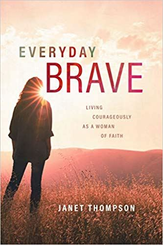 cover of Everyday Brave book by Janet Thompson